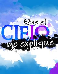 """""""Que el cielo me explique"""" nueva telenovela de RCTV"""
