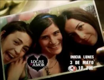 """""""Locas de Amor"""" debuta el 3 de mayo"""