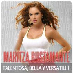 Maritza Bustamante es talentosa, bella y versátil