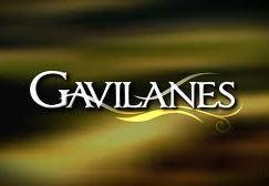 'Gavilanes' fue cancelada