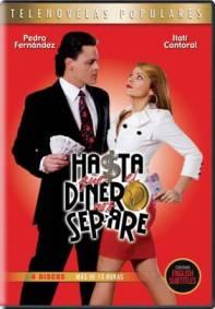 """""""Hasta Que El Dinero Nos Separe"""" en DVD"""