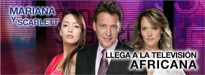 """""""Mariana y Scarlett""""  llega a la televisión africana"""