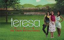 "TVes de Venezuela lanzó ""Teresa en tres estaciones"""