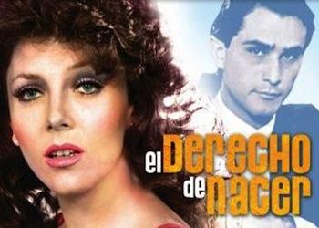 El derecho de nacer – Televisa (1982)